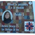 DVD Volume 2 - Apprendre le quilting machine